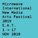 Microwave 2019 - E. A. T. | 01 - 17/11/2019