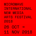 Microwave 2018 - Much Ado About Everything | 26/10 - 11/11/2018