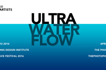 Call for Video Artists: ULTRA WATER FLOW