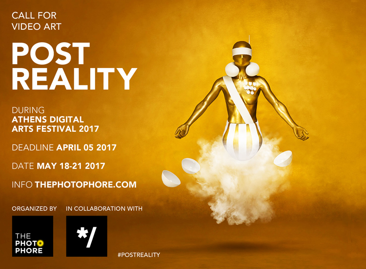 CALL FOR VIDEO ART: #PostReality | the PhotoPhore
