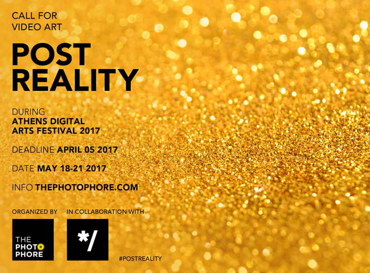 CALL FOR VIDEO ART: POST REALITY | the PhotoPhore
