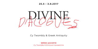 """Divine Dialogues – Cy Twombly and Greek antiquity"" in Athens. Impressions"